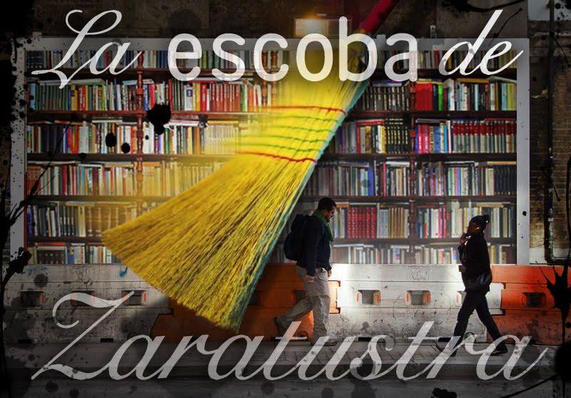La escoba de Zaratustra