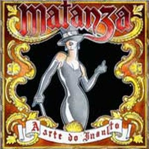 Download  musicasBAIXAR CD Matanza – A Arte do Insulto