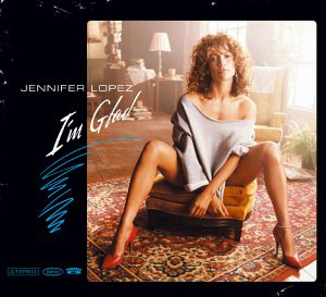Jennifer Lopezglad on Uk Cd Single 1 I M Glad Album Version 2 I M Glad Ford S Siren Mix