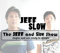Si Jeff at Slow