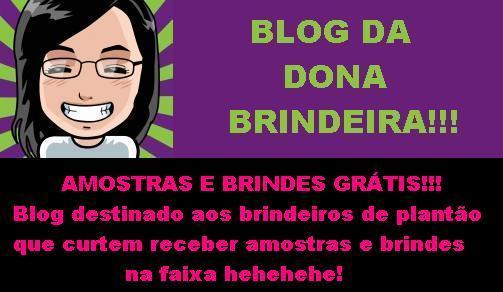 Blog da Dona Brindeira! amostras e brindes grátis!