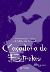 Resenha - Caçadora de estrelas - Claudia Gray