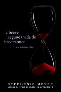 Resenha - A breve segunda vida de Bree Tanner - Stephenie Meyer