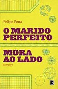 PROMOÇÃO O MARIDO PERFEITO MORA AO LADO