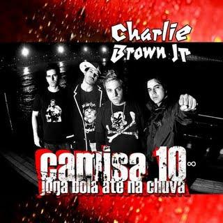Charlie Brown Jr. - Camisa 10 Joga Bola At� Na Chuva