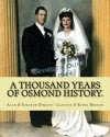 A Thousand Years of Osmond History