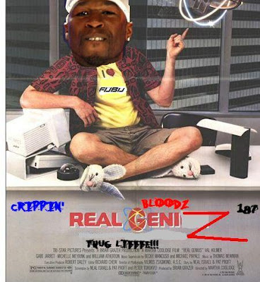 Real Genius: The NEW Ghetto deluxe Remake edition!