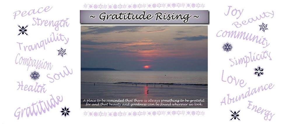 Gratitude Rising