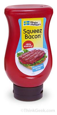 http://2.bp.blogspot.com/_Y7RGFBUBlVQ/SdSjxAtDzEI/AAAAAAAAASw/xu0snXeFzr0/s400/squeez-bacon.jpg