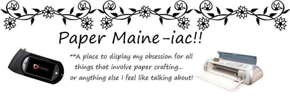 Paper Maine-iac!!
