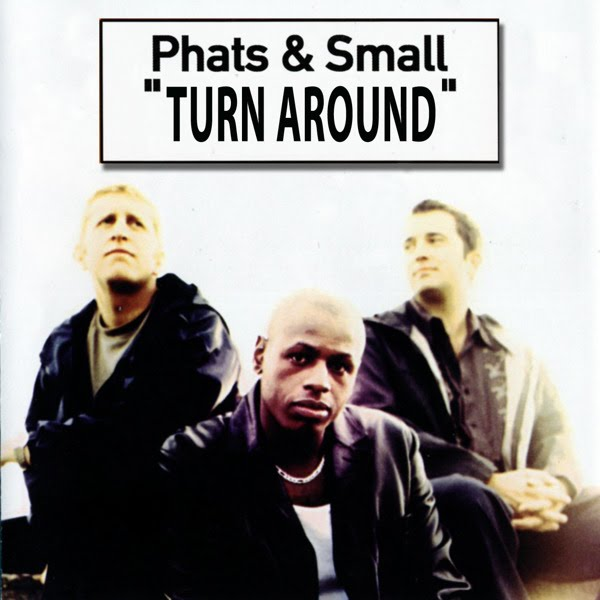 Phats and Small Phats + Small Soundtrack To Our Lives