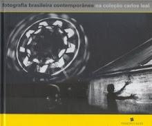 Fotografia Brasileira Contemporânea na Coleção Carlos Leal