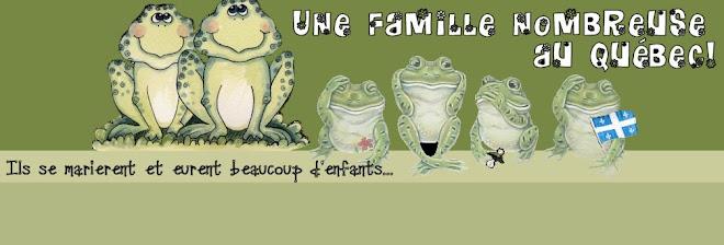 Une famille nombreuse au Québec