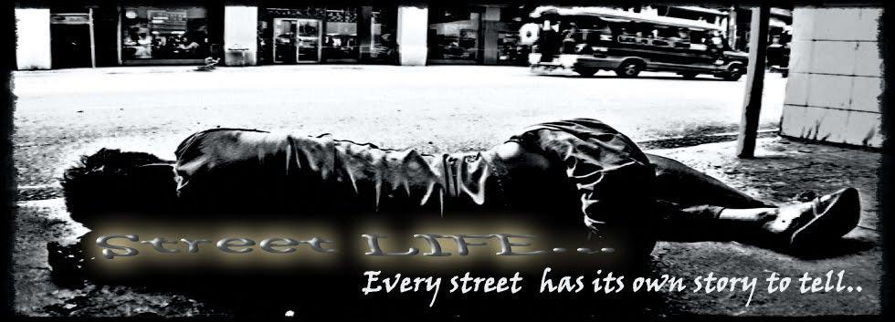 Street LIFE...