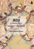 India: A Traveller&#39;s Literary Companion