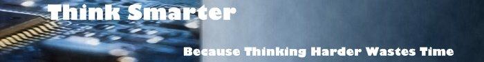 Think Smarter