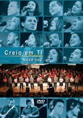 Creio+em+Ti (DVD) Nova Voz   Creio Em Ti