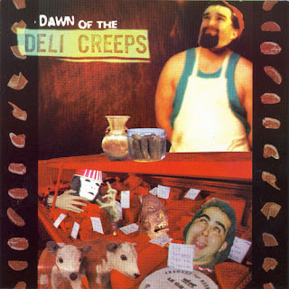 What Are You Listening to At This Moment!!!!!!!! - Page 2 Deli-Creeps---Dawn-of-the-Deli+Creeps+3
