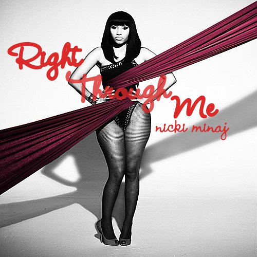 right thru me nicki minaj album cover. Nicki Minaj - Check It Out, Right Through Me. Composed By DC Covers at 6:58