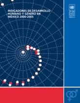 Indicadores de Desarrollo Humano y Género en México 2000-2005.