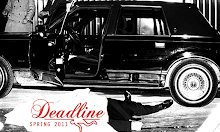 Deadline Spring 2011 Coming Soon!