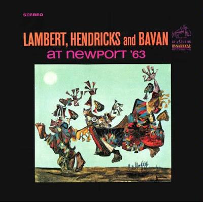 LAMBERT, HENDRICKS & BAVAN - AT NEWPORT (1963)