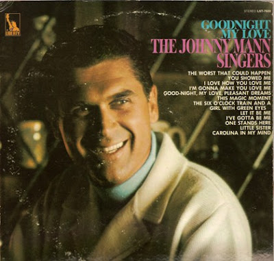 THE JOHNNY MANN SINGERS - GOODNIGHT MY LOVE (1969)