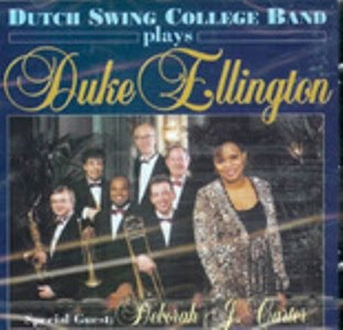 DUTCH SWING COLLEGE BAND - PLAYS DUKE ELLINGTON: WITH DEBORAH CARTER (1999)
