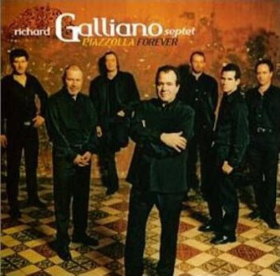 RICHARD GALLIANO SEPTET - PIAZZOLA FOREVER ( 2003)