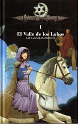 Crónicas de la Torre I: El Valle de los Lobos (Laura Gallego)
