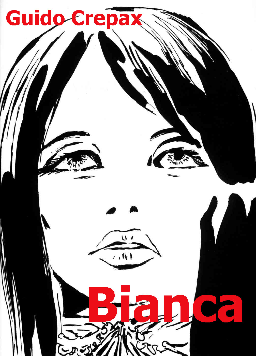 http://2.bp.blogspot.com/_YMMFLJJXT8Y/TG1j5-eLUcI/AAAAAAAAC5I/lBrv5kPtNAY/s1600/Guido+Crepax+-+Bianca-001.JPG