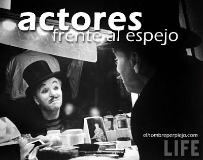  Charles Chaplin en la galera 'Actores frente al espejo' de elhombreperplejo.com 