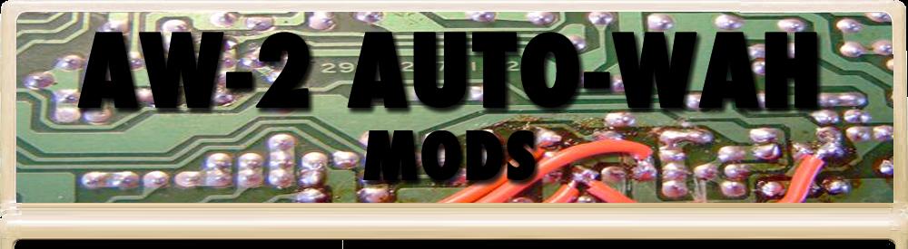 AW-2 Auto Wah Mods