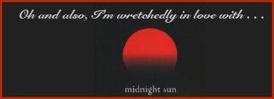 :: Porque tambien estamos desgarradoramente enamoradas de Sol de Medianoche ::