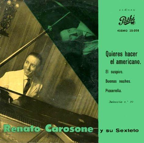 Renato Carosone - Tu Vuo' Fa' L'americano / 'O Suspiro