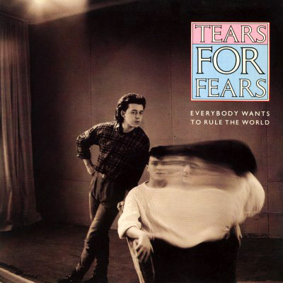 Tears For Fears Todos Quieren Gobernar El Mundo Everybody Wants To Rule The World