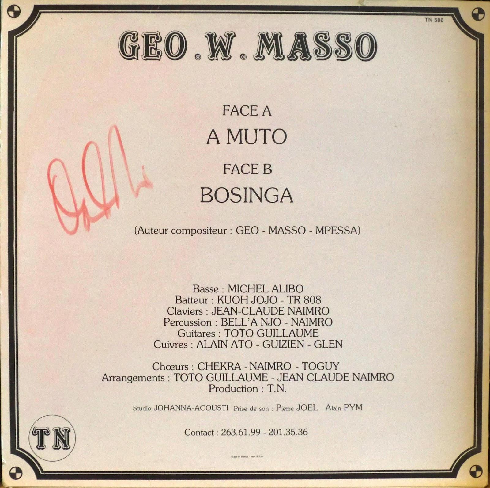 Geo. W. Masso* Geo Masso Mpessa - Muto. Bosinga.