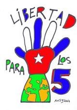 Libertad a los 5 patriotas cubanos