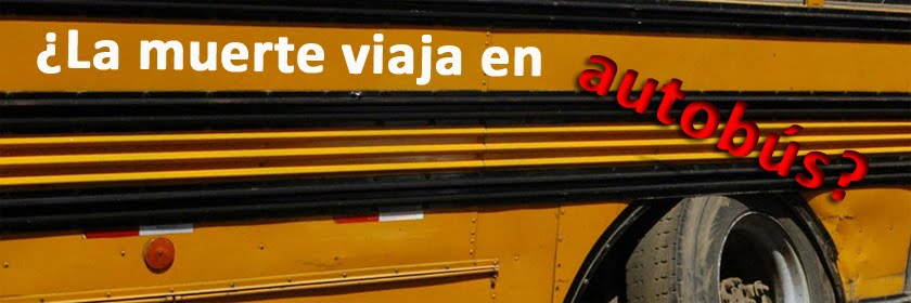 ¿La muerte viaja en autobús?