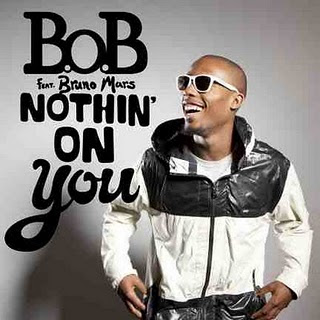 BoB Ft. Bruno Mars - Nothin' On You