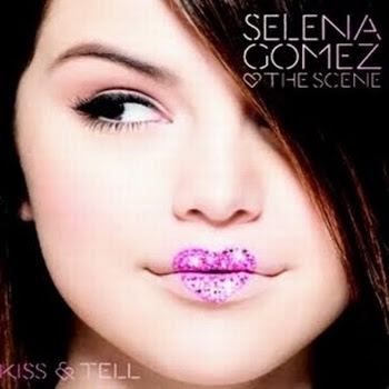 Selena Gomez - Kiss and Tell Mp3 and Ringtone Download - Info from Wikipedia