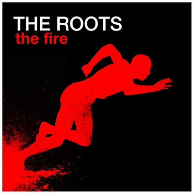 The Roots - The Fire