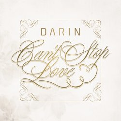 Darin - Can't Stop Love