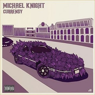 Curren$y - Michael Knight