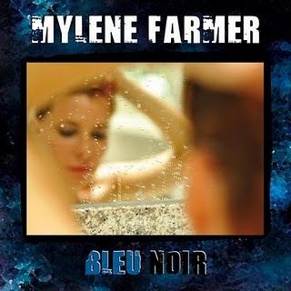 Mylène Farmer - Bleu Noir