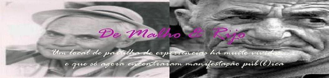 De Malho & Rijo