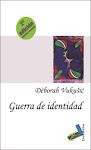GUERRA DE IDENTIDAD + CUADERNO DE BATALLAS