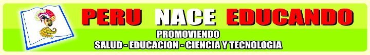 PERU NACE EDUCANDO
