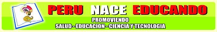 PERU NACE EDUCANDO