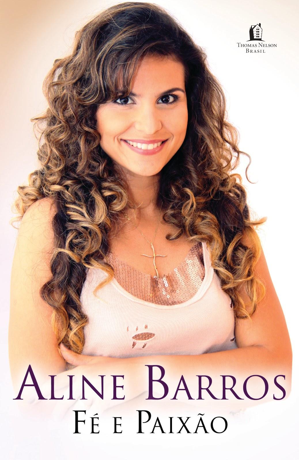 Aline Barros - Fé e Paixão 2010